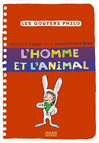 9782745928481: L'Homme et l'animal