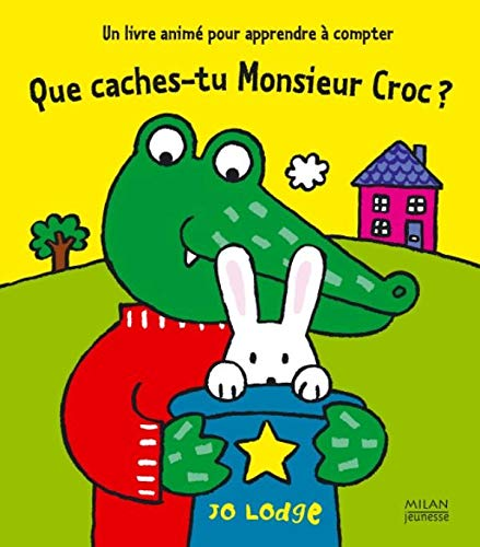 9782745928801: Que caches-tu Monsieur Croc ? (French Edition)