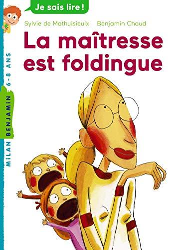 MAÎTRESSE EST FOLDINGUE (LA): MATHUISIEULX SYLVIE DE