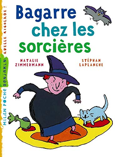 9782745928856: Bagarre chez les sorcières (French Edition)