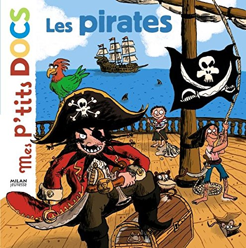 9782745929082: Mes P'tits Docs: Les Pirates (French Edition)