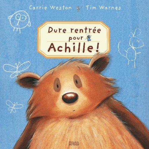 Dure rentrée pour Achille ! (French Edition): Carrie Weston