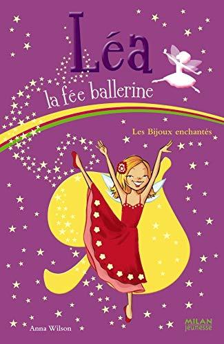 9782745931153: L�a la f�e ballerine, Tome 9 : Les bijoux enchant�s