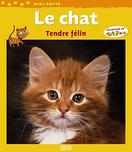 9782745931474: Le chat : Tendre f�lin