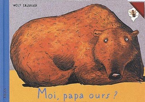 9782745931627: Moi, Papa ours