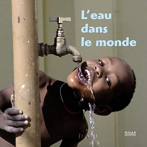 L'eau dans le monde: Lauprête, Anne