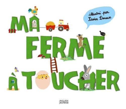 9782745932204: Ma ferme à toucher (French Edition)