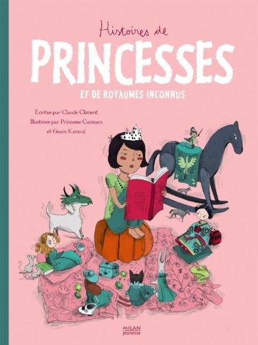 9782745932334: Histoires de princesses : Et de royaumes inconnus