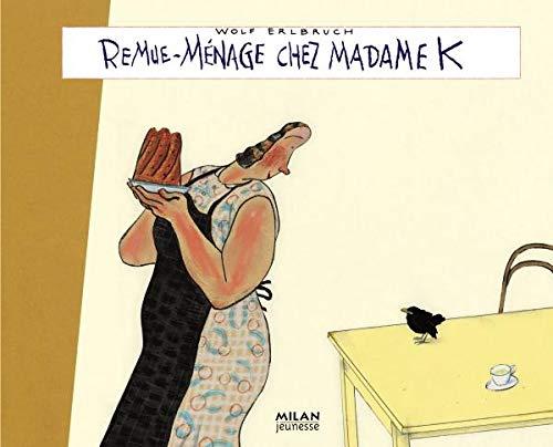 9782745932389: Remue-ménage chez madame K