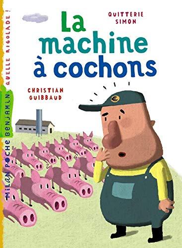 9782745932631: La machine à cochons