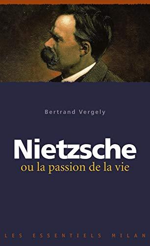 9782745932891: Nietzsche ou la passion de la vie