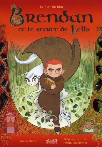 9782745933065: Brendan et le secret de Kells (French Edition)