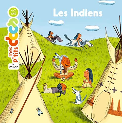 9782745934055: Mes P'tits Docs: Les Indiens