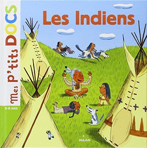 9782745934055: Mes P'tits Docs: Les Indiens (French Edition)