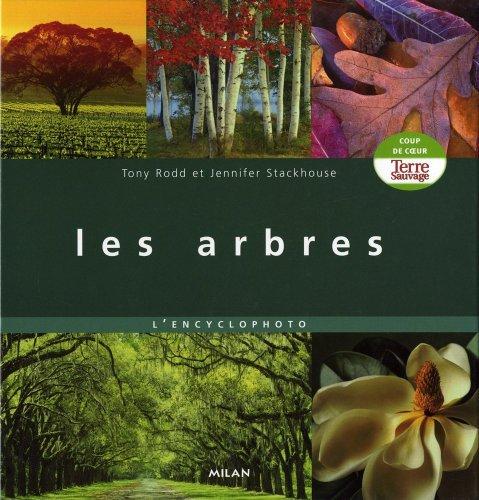 Les arbres: L'encyclophoto (9782745935311) by [???]