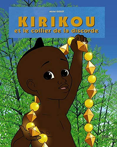 9782745935434: Kirikou et le collier de la discorde (French Edition)