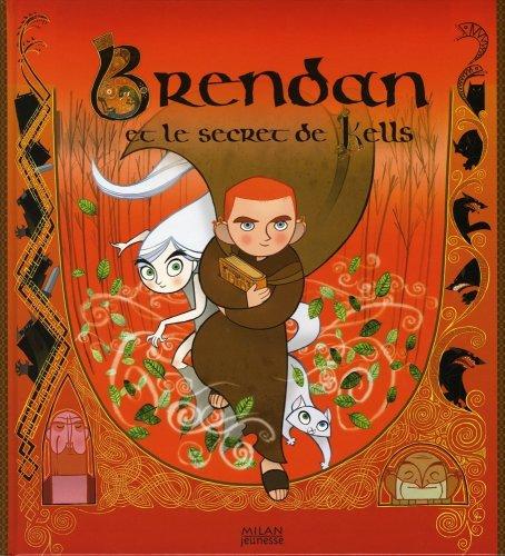 9782745935670: Brendan et le secret de Kells (French Edition)