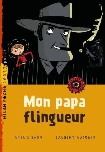 9782745936370: Mon papa flingueur (French Edition)