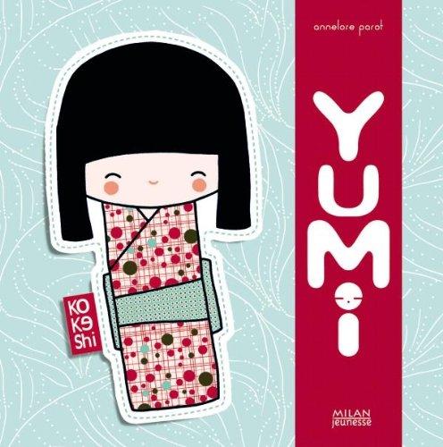 9782745936578: Yumi (Kokeshi)