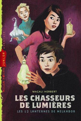 9782745936714: Les Chasseurs de Lumières, Tome 1 (French Edition)