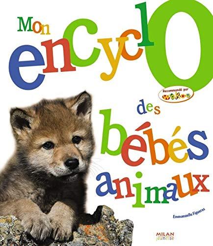 9782745937162: Mon encyclo des bébés animaux