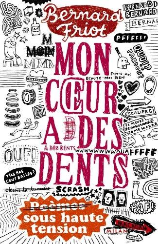 Mon coeur a des dents (French Edition)