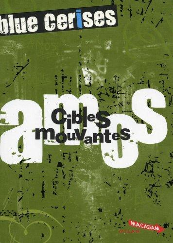 9782745937216: Blue cerises : Amos : Cibles mouvantes