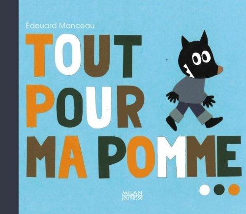 9782745938008: Tout pour ma pomme (Albums 4-7 ans)
