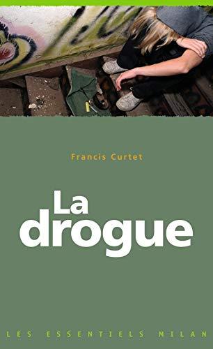 DROGUE (LA) N.É.: CURTET FRANCIS