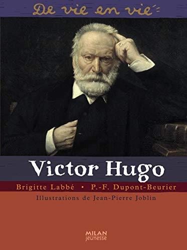 9782745939821: Victor Hugo (De vie en vie)