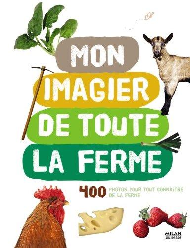 9782745941305: Mon imagier de toute la ferme (Mon imagier photo)