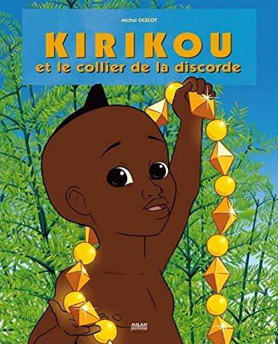 9782745943415: Kirikou et le collier de la discorde