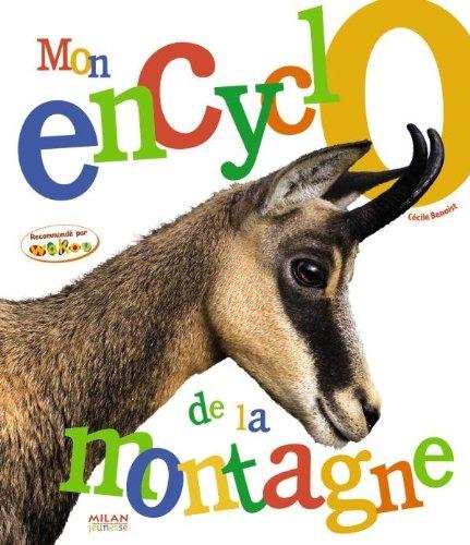 MON ENCYCLO DE LA MONTAGNE: BENOIST CÉCILE
