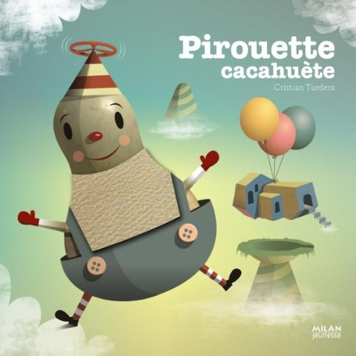 9782745946461: Pirouette cacahuète (French Edition)