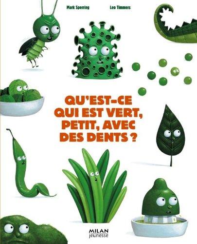 9782745946737: Qu'est-ce qui est vert, petit, avec des dents ? (French Edition)