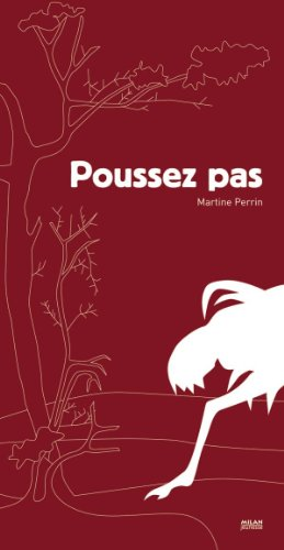 POUSSEZ PAS !: PERRIN MARTINE