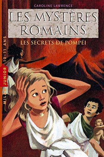 9782745947567: Myst�res romains (les ): T.2 : Les secrets de Pomp�i