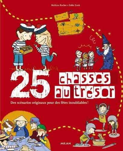 9782745947796: 25 chasses au trésor (French Edition)