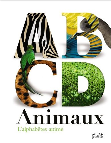 ABCD ANIMAUX (Documentaires nature): Mike Haines; Julia