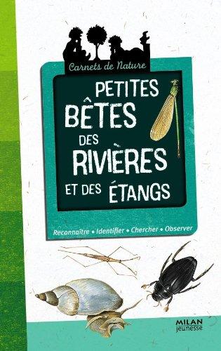 PETITES BÊTES DES RIVIÈRES: ROGEZ L�ON