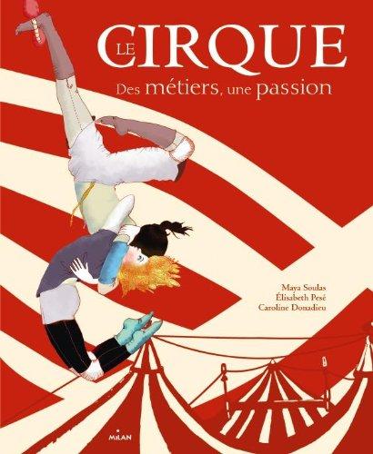 9782745951960: Le cirque des m�tiers - une passion