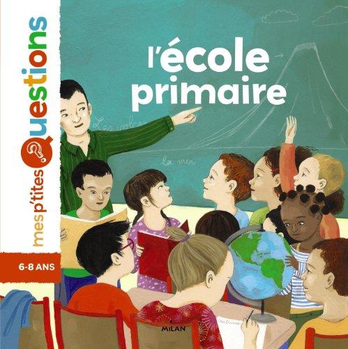 9782745951991: l'école primaire
