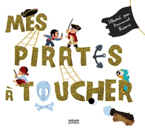 9782745952202: Mes pirates a toucher (French Edition)