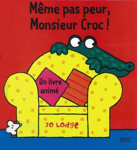 9782745952264: Même pas peur, Monsieur Croc