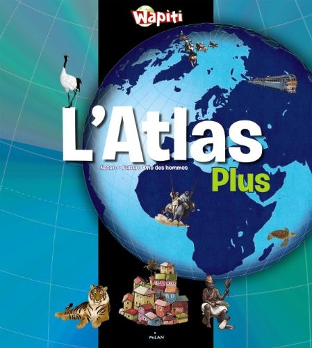 9782745952684: Wapiti interactif ; l'atlas plus