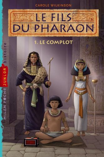 9782745952738: Le fils du pharaon, Tome 1 (French Edition)