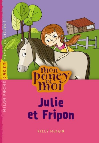 9782745952769: Julie et Fripon