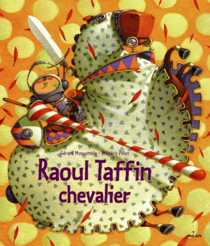 9782745953377: Raoul Taffin chevalier (MIL.ALB.4/7 ANS)