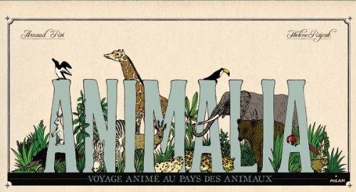 9782745953520: Animalia, voyage animé au pays des animaux (Documentaires animés)