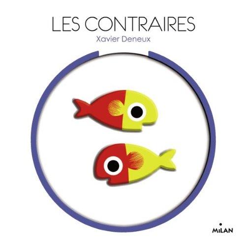 CONTRAIRES (LES): DENEUX XAVIER